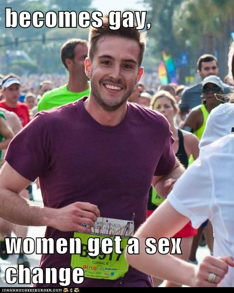 becomes gay, women get a sex change. posted 5/6/2012. 1 Post To …