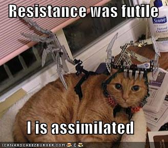 Resistance was futile  I is assimilated