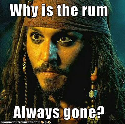 why is the rum always gone