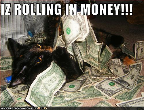 rolling in the money 