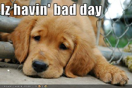Iz havin' bad day