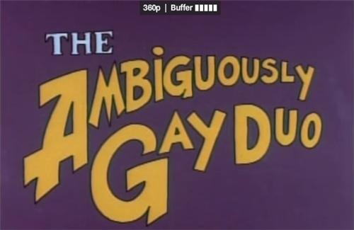 Ambiguously Gay Duo of the Day