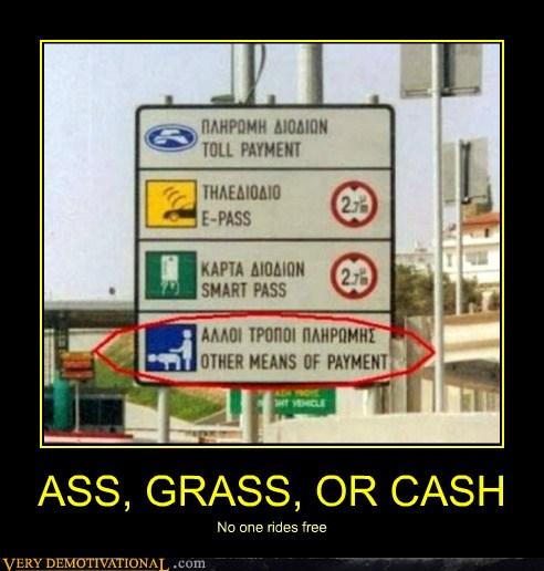 ass  grass  or gas