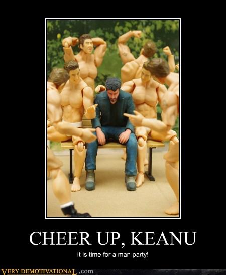 CHEER UP, KEANU