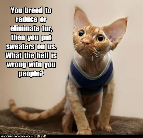 You  breed  to reduce  or eliminate  fur