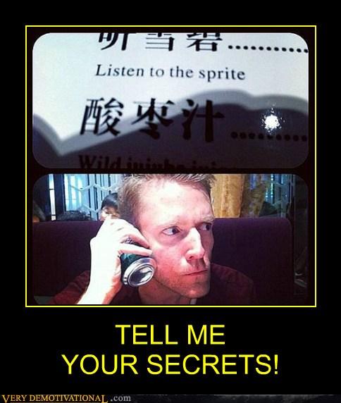 TELL ME  YOUR SECRETS!