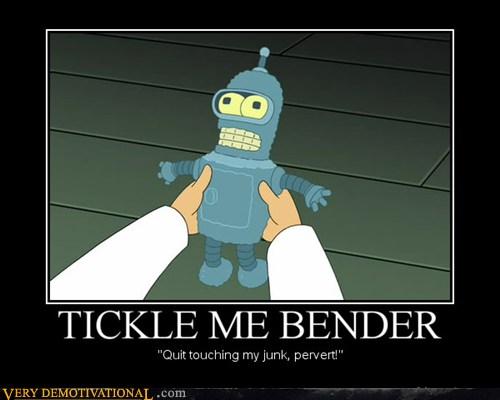 TICKLE ME BENDER
