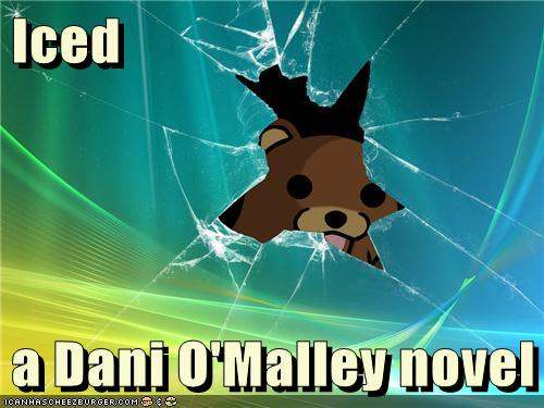a pedobear peeking out from broken glass with the Iced: a Dani O'Malley novel written over it