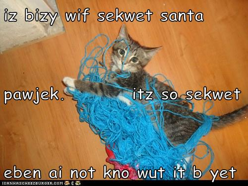 iz bizy wif sekwet santa pawjek.         itz so sekwet eben ai not kno wut it b yet