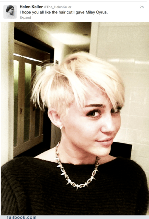 RyNchCYYIE 6 gocHly4Cg2 Failbook: Helen Keller on Miley Cyrus New Haircut Funny Picture