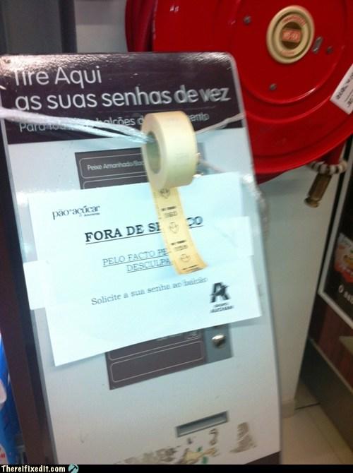 Broken Ticket Dispenser? Too Bad!