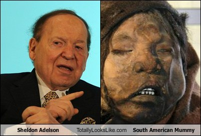 Sheldon Adelson Totally Looks Like South American Mummy
