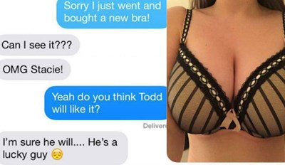 the friendzone is real for these poor guys - cover image of a girl showing her new bra that she got, he responds that Todd is a lucky guy, he will love it.