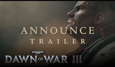 Watch the Official Announce Trailer for Dawn of War 3