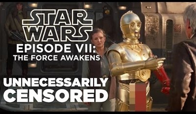 The Force Awakens Is Even More Fun to Watch Unnecessarily Censored