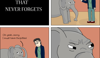 Well You Can Forget Our Friendship, Elephant