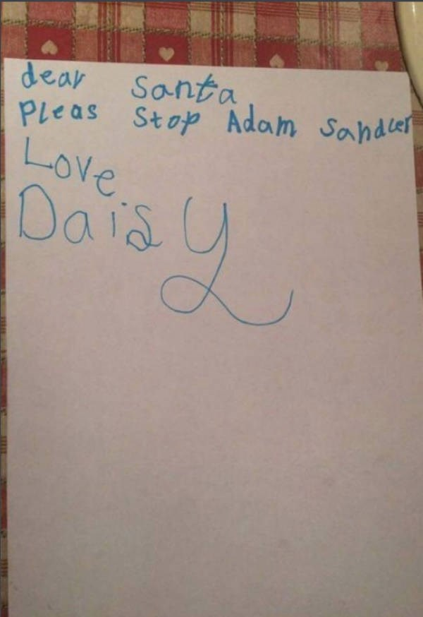 kids santa wish list funny ridiculous iphone gucci expensive lol christmas | note from daisy asking santa to stop adam sandler