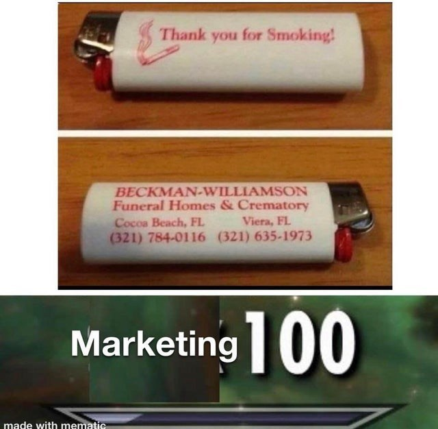 weekly list of the funniest killer memes | Packaged goods - Thank Smoking! BECKMAN-WILLIAMSON Funeral Homes Crematory Cocoa Beach, FL (321) 784-0116 (321) 635-1973 Viera, FL Marketing00 made with mematic