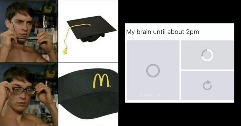 funny random memes | spider man putting on glasses to see a graduation cap turn into a McDonald's employee hat. my brain until about 2pm with pics of images not loading