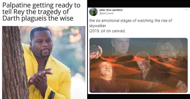 Funny reaction memes to 'Star Wars: The Rise of Skywalker' | anthony adams rubbing hands meme as Palpatine getting ready tell'Rey tragedy Darth plagueis wise. pics of anakin making weird faces superimposed over a photo of a sandy dune six emotional stages watching rise skywalker (2019, oil on canvas)