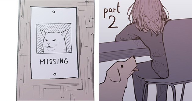 memes smudge comic funny woman yelling at cat twitter art lol | missing cat with photo of smudge the cat, depressed woman sitting at a desk and a dog looking up at her,