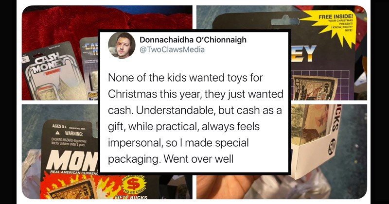 Funny Twitter thread about a dad who thought of a clever way to give his kids cash for Christmas | tweet by TwoClawsMedia None kids wanted toys Christmas this year, they just wanted cash. Understandable, but cash as gift, while practical, always feels impersonal, so made special packaging. Went over well