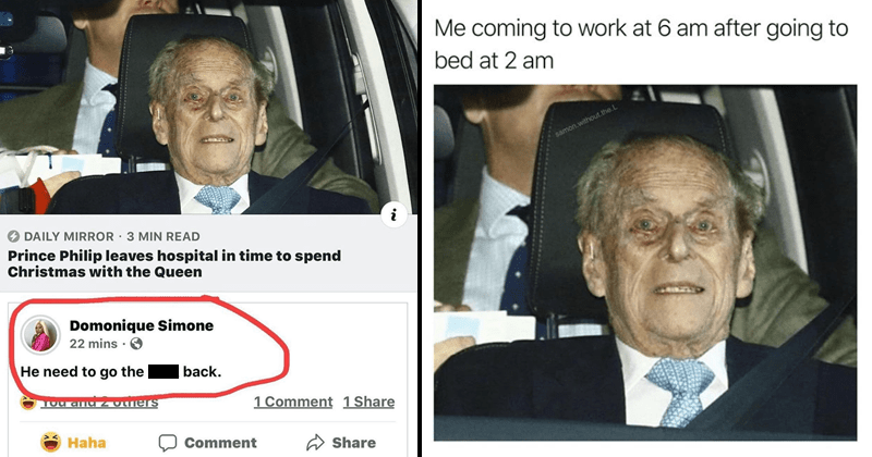 funny memes about prince philip leaving hospital, funny tweets | DAILY MIRROR Prince Philip leaves hospital time spend Christmas with Queen Domonique Simone He need go fuck back. coming work at 6 am after going bed at 2 am.
