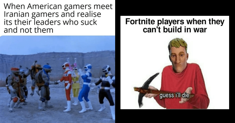 funny gaming memes that imagine gamers during wwii | power rangers teenage mutant ninja turtles crossover: American gamers meet Iranian gamers and realise its their leaders who suck and not them. Fortnite players they can't build war guess die.