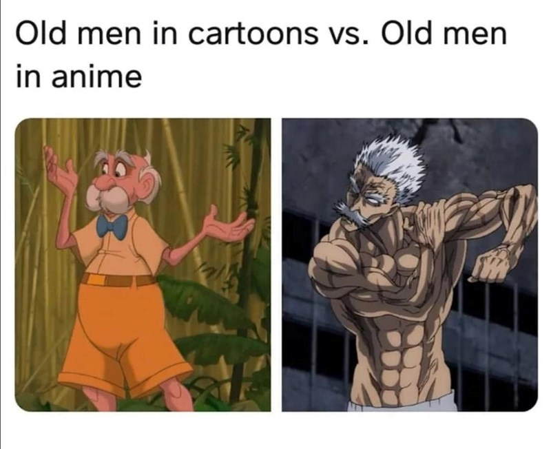 epic and viral memes and tweets to keep you entertained all day long. The cover photo is of the difference between old men as they are portrayed in cartoons, and how they are portrayed in anime shows.