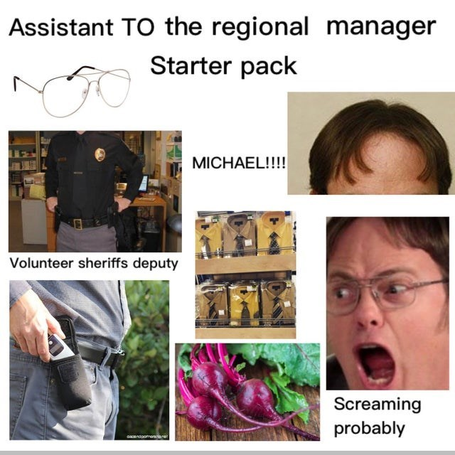 top ten daily starter pack memes | Glasses - Assistant regional manager Starter pack MICHAEL Volunteer sheriffs deputy Screaming probably aacendpotroor