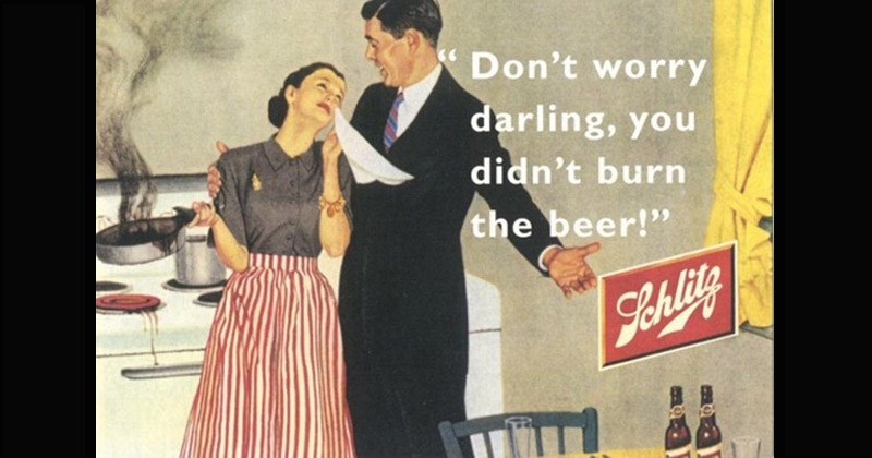 Funny and WTF advertisements from the mid-twentieth century that were directed primarily at women | vintage ad showing a man in a suit comforting a crying woman in the kitchen holding a burned pan: Don't worry darling didn't burn beer