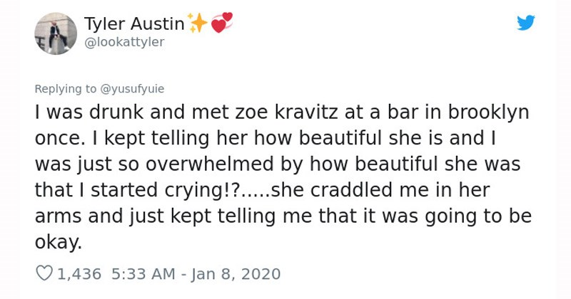 Funny Twitter stories about people who had awkward encounters with celebrities | tweet by lookattyler drunk and met zoe kravitz at bar brooklyn once kept telling her beautiful she is and just so overwhelmed by beautiful she started crying she craddled her arms and just kept telling going be okay.