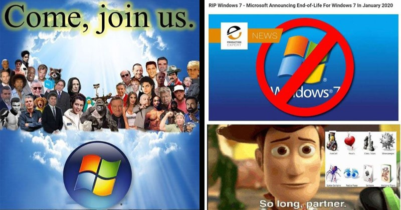 Funny dank memes about the discontinuation of Microsoft's operating system Windows 7 | meme heaven numerous characters from popular culture princess diana, elvis presley, tupac, bob ross, princess leia, harambe saying Come, join us to the windows 7 logo. woody from toy story so long partner.