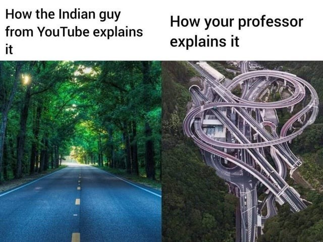 top ten 10 daily dank memes | clear straight path in a forest vs a super twisty and busy road Indian guy YouTube explains professor explains