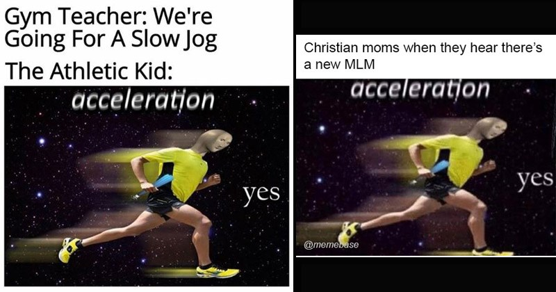 "Funny dank memes featuring Meme Man running entitled, ""Acceleration Yes"" 