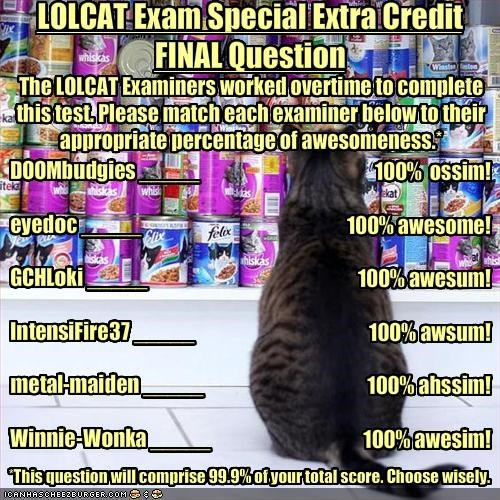 LOLCAT Exam Special Extra Credit
