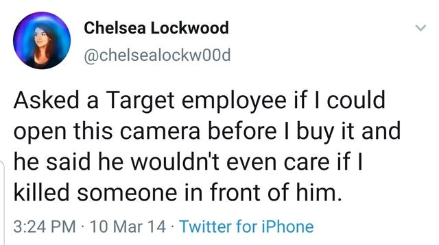 Memes so good you want to lick them right of the plate.. err screen. The cover photo is a tweet meme of a woman asking a Target employee if she could open a camera to see it before buying it and he told her he wouldn't even care if she committed murder in front of him