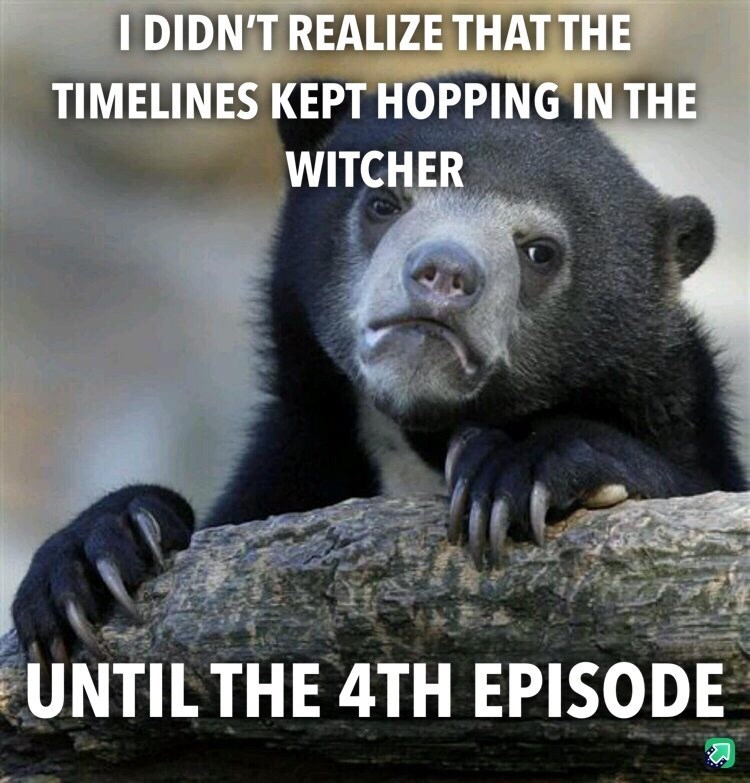 top ten 10 advice animals weekly | disappointment bear DIDN'T REALIZE TIMELINES KEPT HOPPING WITCHER UNTIL 4TH EPISODE