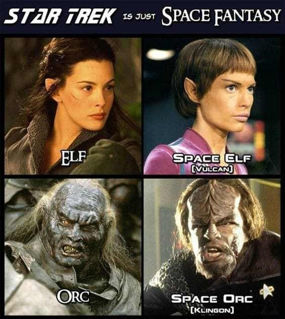 memes dump, funny random memes, funny tweets, relatable, 40k warhammer, gaming, star trek | SPACE FANTASY STAR TREK IS JUST ELF SPACE ELF VULCAN ORC SPACE ORC KLINGON GOBLIN SPACE GOBLIN FERENGI HUMAN SPACE HUMAN HUMAN DWARF SPACE COTSMAN ENGINEER SPACE HOBBIT NUISANCE WIZARD SPACE WIZARD