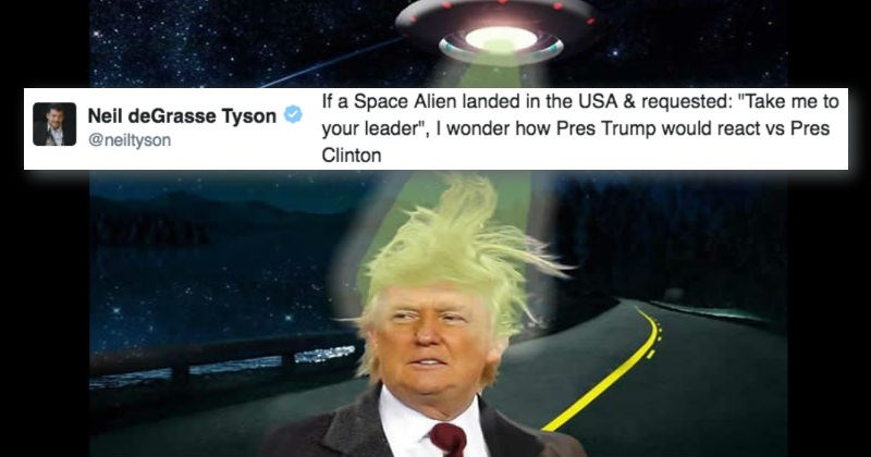 Neil DeGrasse Tyson ponders what difference the reaction would be to an Alien visit from Clinton VS Trump and J.K. Rowlings says it would depend if the Alien has breasts or not.