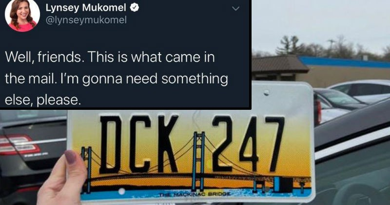 failure, mistakes and messes | tweet by Lynsey Mukomel Well, friends. This is came mail gonna need something else, please. PURE MICHIGAN DCK 247 MACKINAC BRIDGE license plate that spells dick 24/7