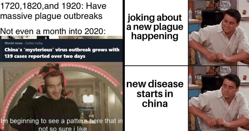 Dank memes about the Wuhan Coronavirus outbreak, funny memes, anxiety memes, plague memes, 2020 plague memes.