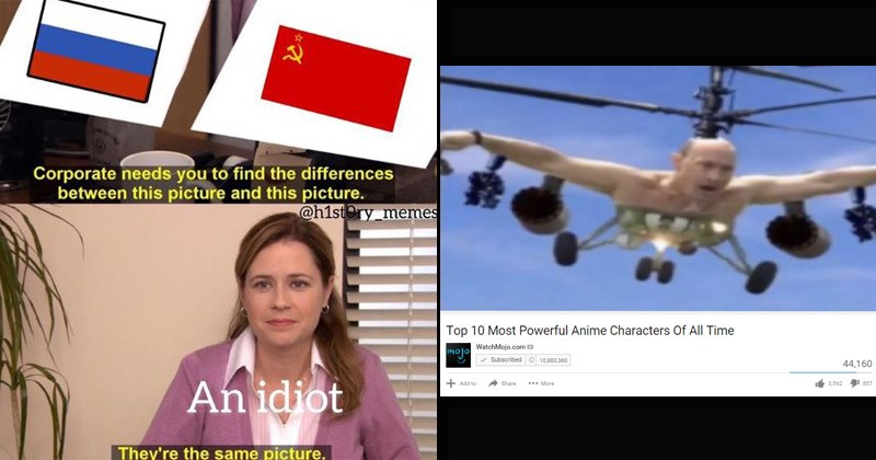 Funny dank memes about Russia, Russian people | Corporate needs find differences between this picture and this picture An idiot They're same picture. pam from the office. Top 10 Most Powerful Anime Characters All Time WatchMojo.com