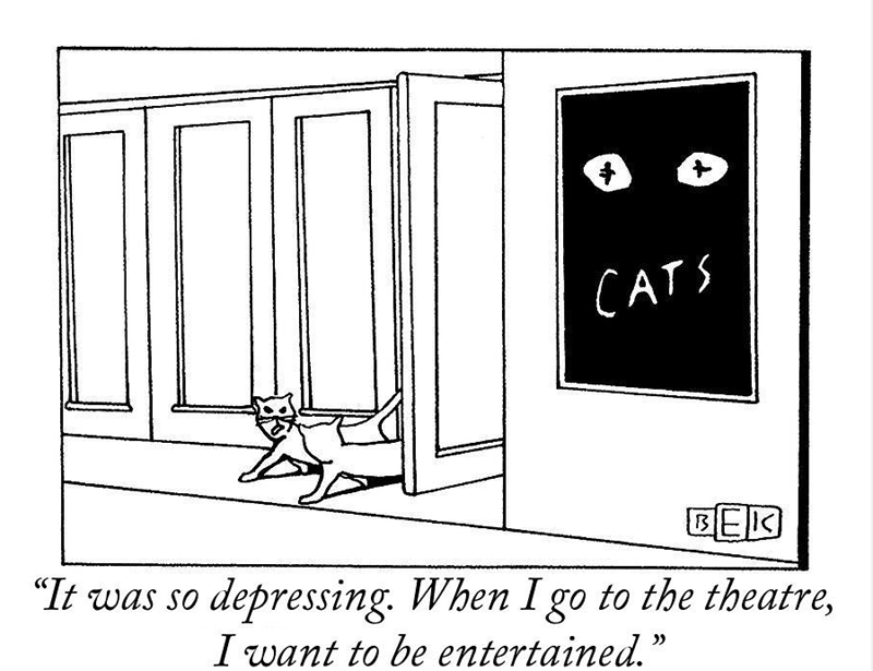 Brilliant animal comics | illustration cats walking out of a movie theater next to a poster for the movie cats: it was so depressing when i got to the theater i want to be entertained