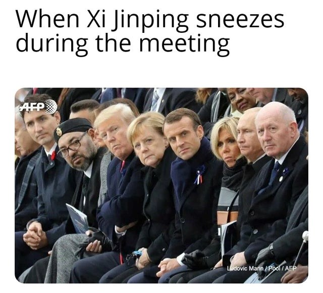 The most engaging and incredible memes collected for your entertainment from all over the internet. The cover photo is of a number of world leaders looking at Xi Jinping the leader of China after he sneezes fearing the Wuhan virus