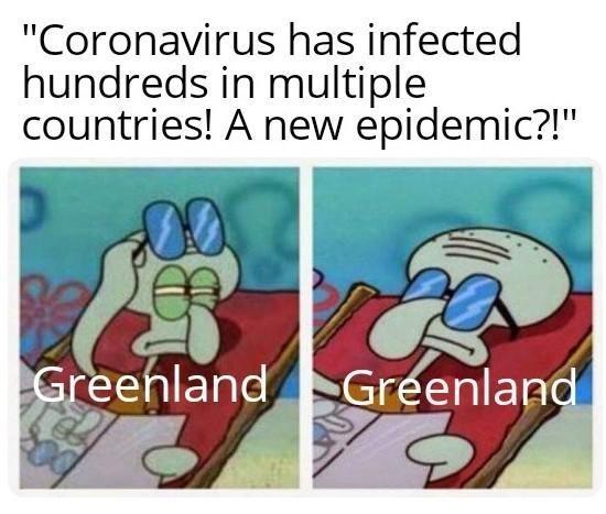 top ten 10 spongebob squarepants memes weekly | squidward Coronavirus has infected hundreds multiple countries new epidemic Greenland Greenland
