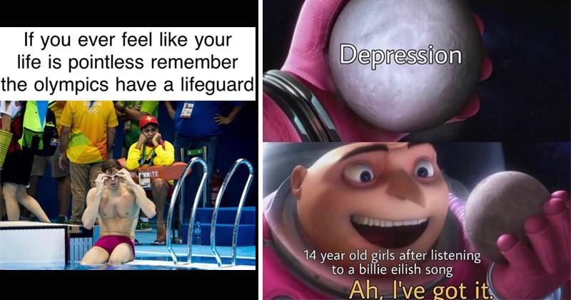 Funny random memes | If ever feel like life is pointless remember olympics have lifeguard Ri BE RFnATE. gru despicable me Depression 14 year old girls after listening billie eilish song Ah got .
