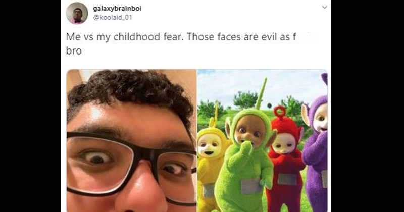 Twitter memes that address things people were scared of as kids | tweet by galaxybrainboi @koolaid_01 vs my childhood fear. Those faces are evil as fuck bro teletubbies tinky-winky dipsy laa laa po