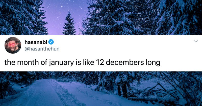 Twitter users bond over how long January felt | tweet by hasanabi @hasanthehun month january is like 12 decembers long