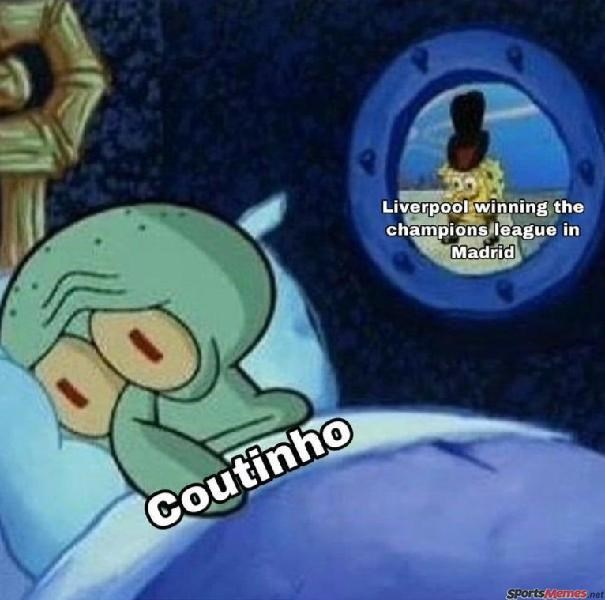 collection of fantastic professional sports related memes to satisfy everyone from casual followers to die-hard fans. The cover photo is of Squidward as Coutinho sleeping alone as his former team Liverpool won the Champions League